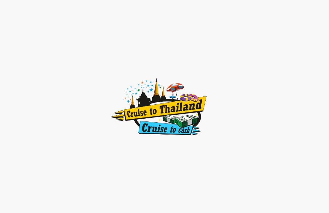 Cruise to Thailand Cruise to cash